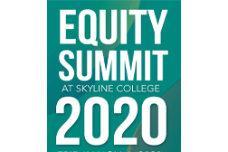 Equity Summit at Skyline College 2020